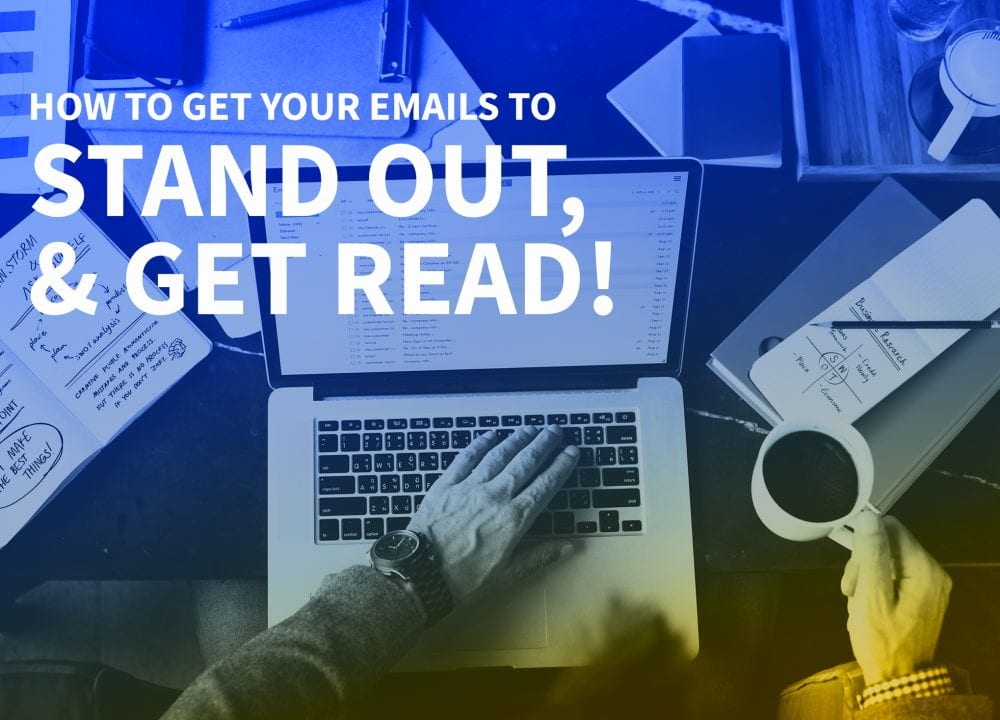 Making your emails stand and be read